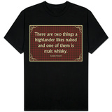 Scottish Proverb Things a Highlander Likes T-Shirt