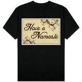 Have A Namaste T-skjorter