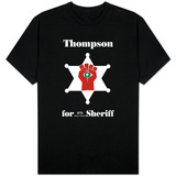 Hunter S. Thompson For Sheriff Shirts