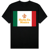 Hecho En Mexico Made in Mexico Camisa