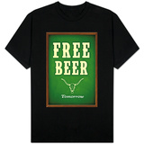 Free Beer Tomorrow T-shirts