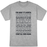 For What It's Worth Quote T-Shirt