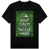 Keep Calm and Tackle Hard - Football T-Shirt