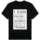 I Can Accept Failure Michael Jordan B/W T-shirts