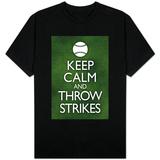 Keep Calm and Throw Strikes - Baseball T-skjorter