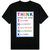 Think Before You Speak T-shirts
