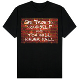 Be True To Yourself And You Will Never Fall T-skjorter