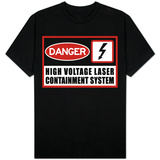 High Voltage Laser Containment System Shirts