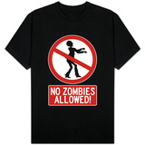 No Zombies Allowed Sign T-Shirt