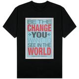 Gandhi : « Soyez le changement que vous voulez voir dans le monde. » Vêtements