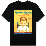 Prayers and Graces T-Shirt