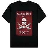 Surrender the Booty Pirate T-Shirt