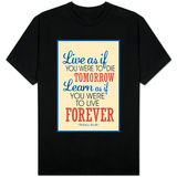 Live As If Learn As If Art Gandhi Quote Shirts