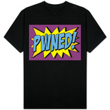 Pwned! Comic Pop-Art T-shirts