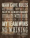 Man Cave Rules Plakater af Debbie DeWitt