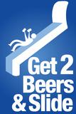 Steven Slater Get 2 Beers and Slide Poster Posters