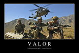 Valor: Inspirational Quote and Motivational Poster Photographic Print