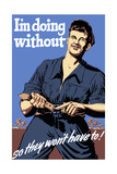 World War II Propaganda Poster Featuring a Man Tightening His Belt Posters