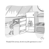 """Usually I'd be nervous, but the rest of his apartment is so nice."" - New Yorker Cartoon Premium Giclee Print by Farley Katz"