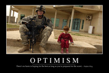 Optimism: Inspirational Quote and Motivational Poster Photographic Print