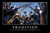 Tradition: Inspirational Quote and Motivational Poster Photographic Print