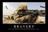 Bravery: Inspirational Quote and Motivational Poster Reprodukcja zdjęcia