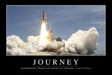 Journey: Inspirational Quote and Motivational Poster Fotografická reprodukce