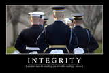 Integrity: Inspirational Quote and Motivational Poster Photographic Print