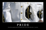 Pride: Inspirational Quote and Motivational Poster Photographic Print