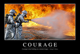 Courage: Inspirational Quote and Motivational Poster Photographic Print