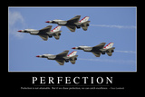 Perfection: Inspirational Quote and Motivational Poster Photographic Print