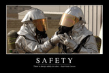 Safety: Inspirational Quote and Motivational Poster Photographic Print