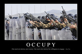 Occupy: Inspirational Quote and Motivational Poster Photographic Print