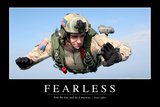 Fearless: Inspirational Quote and Motivational Poster Photographic Print
