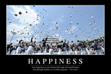 Happiness: Inspirational Quote and Motivational Poster Photographic Print
