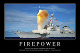 Firepower: Inspirational Quote and Motivational Poster Photographic Print