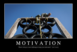 Motivation: Inspirational Quote and Motivational Poster Fotografisk tryk