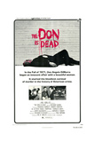 The Don Is Dead Posters