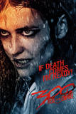 300 Rise of an Empire - If Death Comes Posters