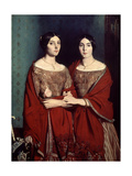 The Two Sisters, or Mesdemoiselles Chasseriau: Marie-Antoinette-Adele and Genevieve, 1843 Giclee Print by Theodore Chasseriau