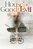 House of Good & Evil Movie Poster Prints