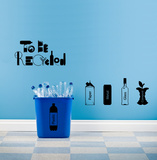 To Be Recycled Wall Decal