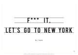 Let's Go to New York Prints by Antoine Tesquier Tedeschi
