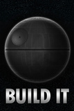 Build a Death Star Poster Poster
