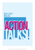 Bullshit Walks Action Talks Affiche par Antoine Tesquier Tedeschi