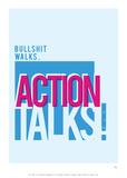 Antoine Tesquier Tedeschi - Bullshit Walks Action Talks - Tablo