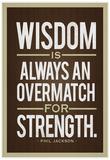 Phil Jackson Wisdom Quote Kunstdruck