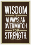 Phil Jackson Wisdom Quote Posters