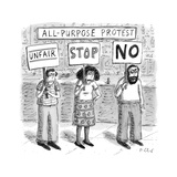 """All-Purpose Protest"" - New Yorker Cartoon Premium Giclee Print by Roz Chast"