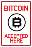 Bitcoin Accepted Here Poster